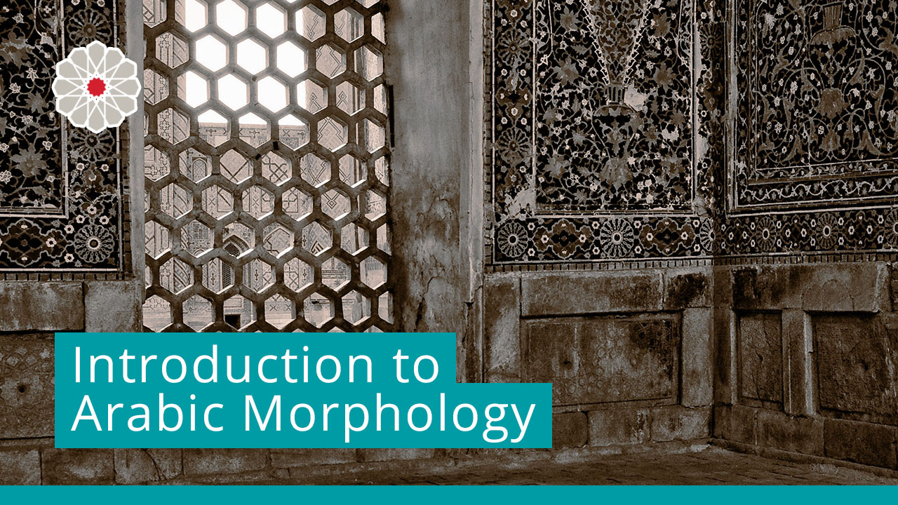Introduction to Arabic Morphology