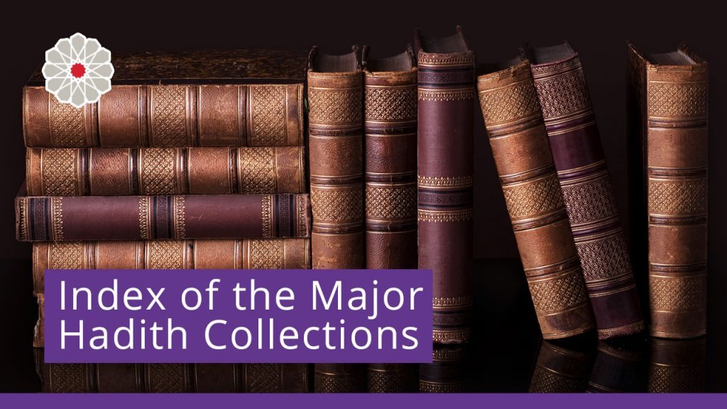 Index of the Major Hadith Collections