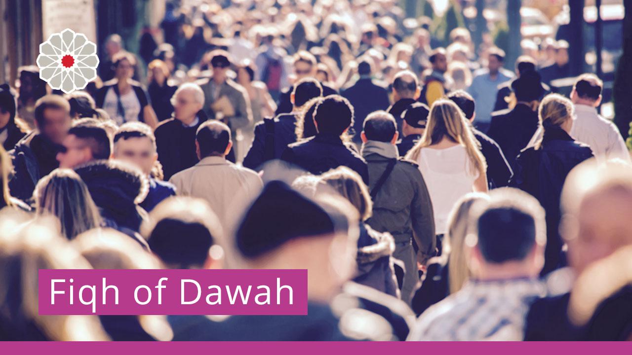 Fiqh of Dawah