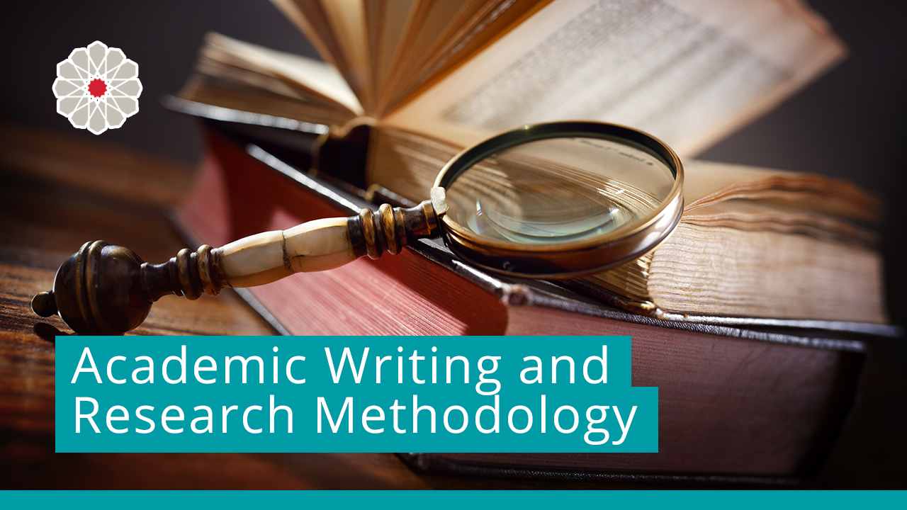 Academic Writing and Research Methodology