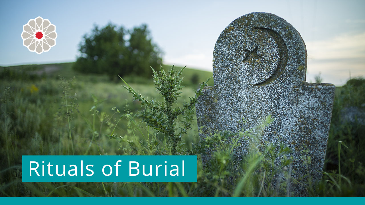 Rituals of Burial